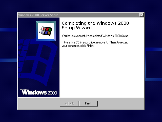 Installation complete in Windows 2000 Advanced Server
