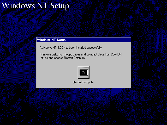 Installation complete in Windows NT 4.0 Workstation