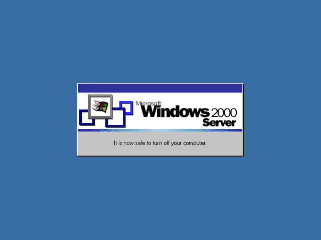 Shutdown complete in Windows 2000 Advanced Server